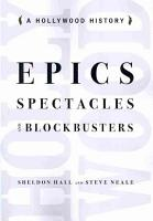 Epics  Spectacles  and Blockbusters PDF