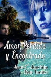 Amor, Perdido y Encontrado (Lost & Found series, #1)
