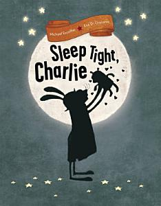 Sleep Tight  Charlie Book