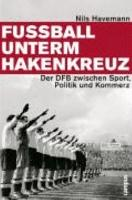 Fussball unterm Hakenkreuz PDF