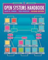 Open Systems Handbook: Edition 2