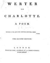 Werter to Charlotte: A poem