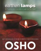 Earthen Lamps: 60 Parables and Anecdotes to Light Up Your Heart