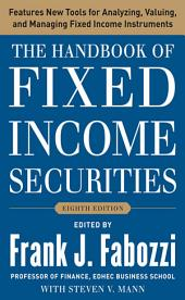 The Handbook of Fixed Income Securities, Eighth Edition: Edition 8