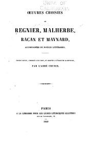 Œuvres choisies de Regnier, Malherbe, Racan et Maynard: accompagnées de notices littéraires