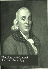 The Library of Original Sources: 1800-1833