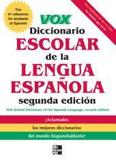 VOX Diccionario Escolar, 2nd Edition: Edition 2