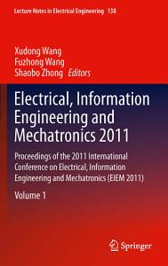 Electrical  Information Engineering and Mechatronics 2011 PDF