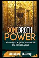 Bone Broth Power Book