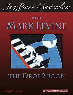 Jazz Piano Masterclass  The Drop 2 Book Book