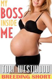 My Boss Inside Me: (Age Play May December Short Story)