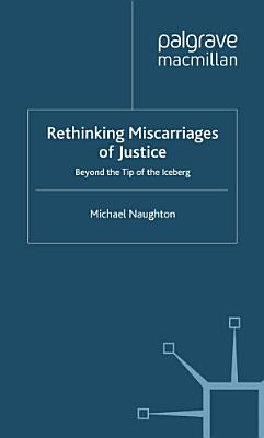 Rethinking Miscarriages of Justice