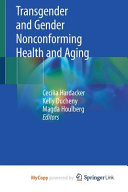Transgender And Gender Nonconforming Health And Aging Book PDF