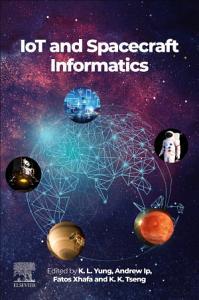 IoT and Spacecraft Informatics