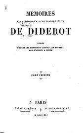 Mémoires, correspondance et ouvrages inédits de Diderot: Volume1