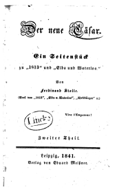 """Der neue C�asar: ein Seitenst�uck zu """"1813"""" und """"Elba und Waterloo"""", Band 2"""