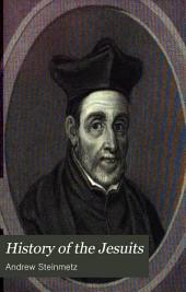 History of the Jesuits: Volume 2
