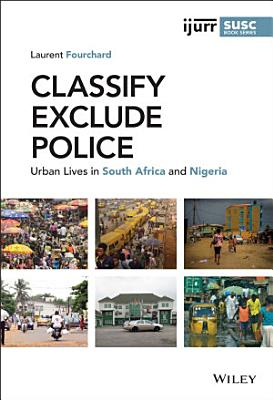Classify  Exclude  Police