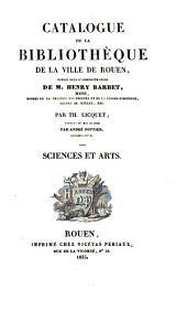 Catalogue de la Bibliothèque de la ville de Rouen: Sciences et arts