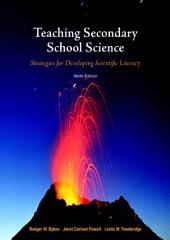 Teaching Secondary School Science: Strategies for Developing Scientific Literacy, Edition 9