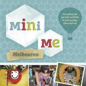 Mini Me Melbourne