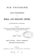 Six thousand illustrations of moral and religious truths