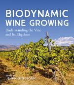 Biodynamic Wine Growing