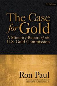 The Case for Gold  Second Edition PDF