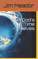 God's Time Thieves