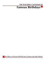 The Teacher's Calendar of Famous Birthdays