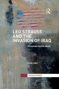 Leo Strauss and the Invasion of Iraq PDF
