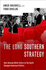 The Long Southern Strategy