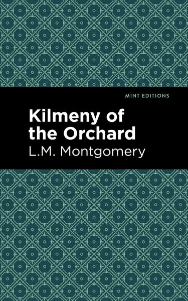 Download Kilmeny of the Orchard Book