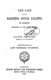 The Life of the Marchesa Giulia Falletti Di Barolo: Reformer of the Turin Prisons
