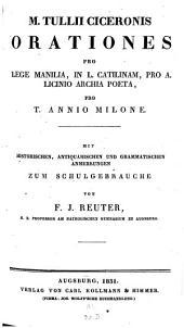 Orationes pro lege Manilia, in L. Catilinam, pro A. Licinio Archia poeta, pro T. Annio Milone
