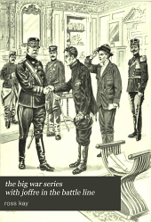 the big war series with joffre in the battle line
