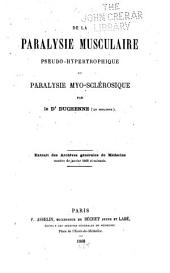 De la paralysie musculaire pseudo-hypertrophique ou paralysie myo-sclérosique