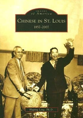 Chinese in St  Louis  1857 2007 PDF