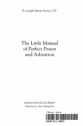 The Little Manual Of Perfect Prayer And Adoration Book PDF