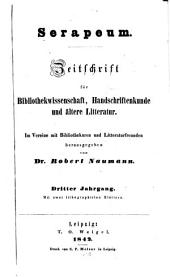 Serapeum: Zeitschrift für bibliothekwissenschaft, handschriftenkunde und ältere litteratur, Bände 3-4