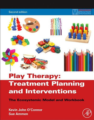 Play Therapy Treatment Planning and Interventions PDF