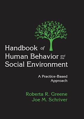 Handbook of Human Behavior and the Social Environment