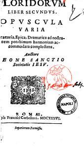 Floridorum sertum secundum Melodramatica Epica Oratoria in Coll. et Sem. Rom. pertexebant
