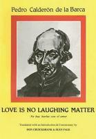 Calderon  Love is no laughing matter PDF