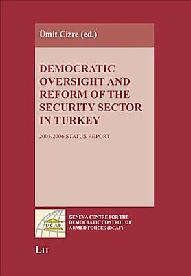Democratic Oversight and Reform of the Security Sector in Turkey PDF