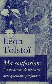 Ma confession: La recherche de réponses aux questions profondes