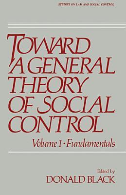 Toward a General Theory of Social Control