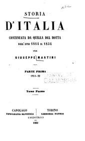 Storia d'Italia continuata da quella del Botta dall' anno 1814 al 1834: Volumi 1-2