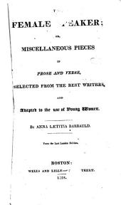 The female speaker; or, Miscellaneous pieces in prose and verse