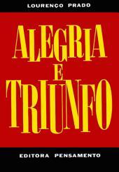 Alegria e Triunfo I